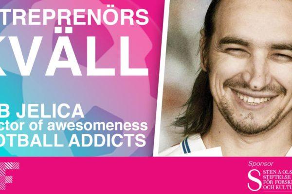 Entreprenörskväll med Fotball Addicts 10/11
