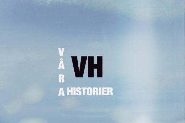 Våra Historier – En kortfilm där vi lyfter fram det positiva i samhället.