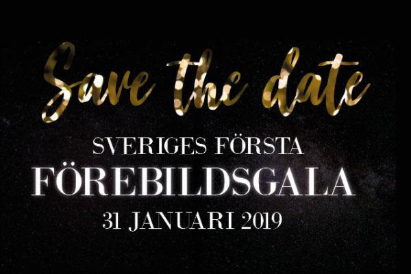 SAVE THE DATE – SVERIGES FÖRSTA FÖREBILDSGALA